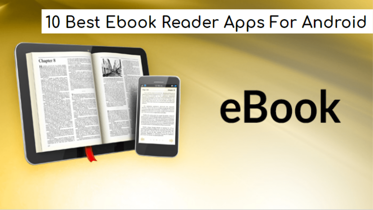 10 Best Ebook Readers For Android Files Made Easy To Read