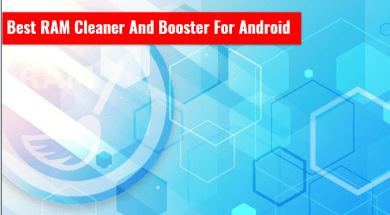 Best RAM Cleaner And Booster For Android