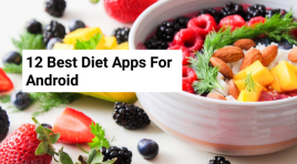 Top 12 Best Diet Apps For Android | Get Result In Weeks