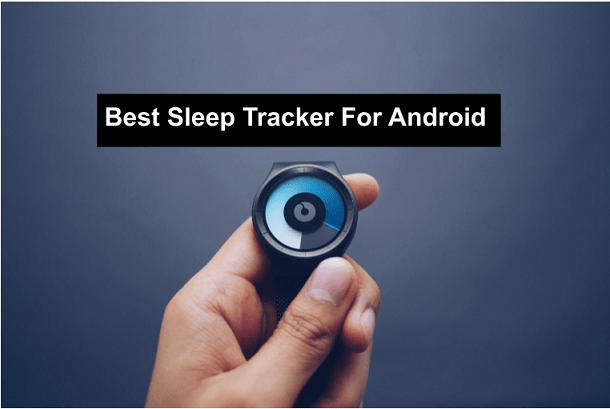best sleep tracker for Android