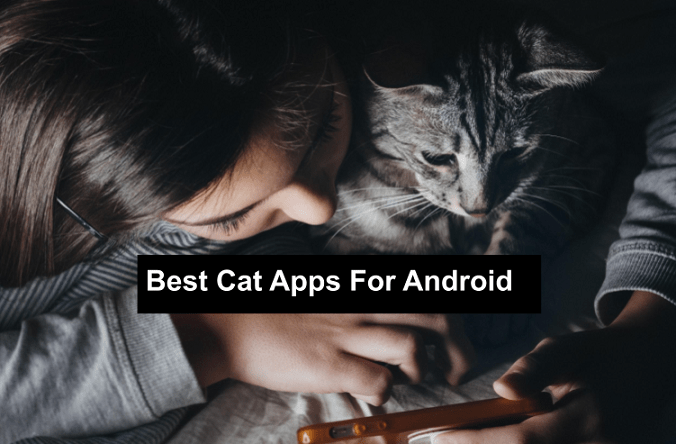 best cat Apps for Android