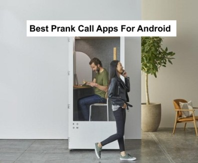 Best-Prank-Call-Apps-For-Android