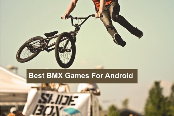 Best BMX Games For Android