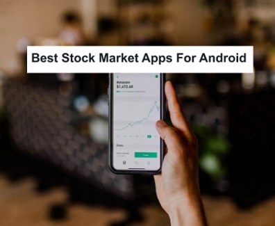 best-stock-market-apps-for-android