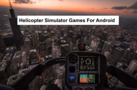 Helicopter Simulator Games For Android