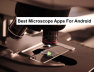 best microscope apps for android