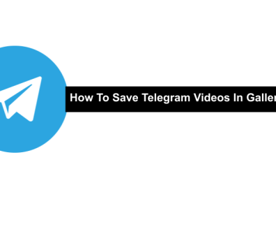 How To Save Telegram Videos In Gallery