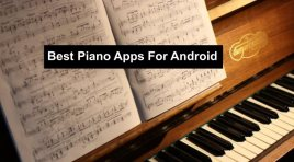 Top 12 Piano Apps For Android 2020 For Beginners & Pros