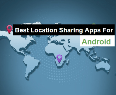 best location sharing apps for android
