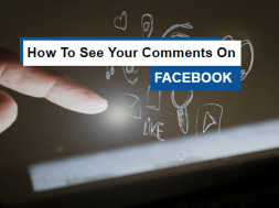 how to see your comment on Facebook