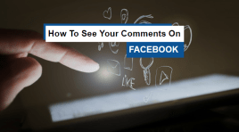 How To See Your Comments On Facebook 2020