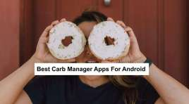 15 Best Carb Manager App For Android 2021 (100% Success)