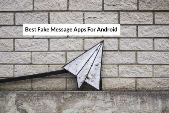 best fake messages app for android