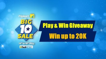 Flipkart Play And Win Giveaway & Big 10 Sale | हर दिन 20000 रुपये तक इनाम जितने का मौका