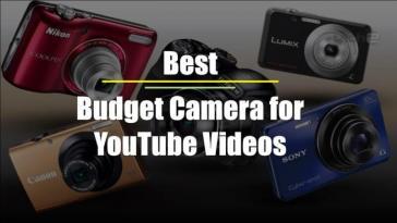 Best Budget Camera for YouTube Videos | YouTube विडियो के लिए  सबसे सस्ते कैमरे