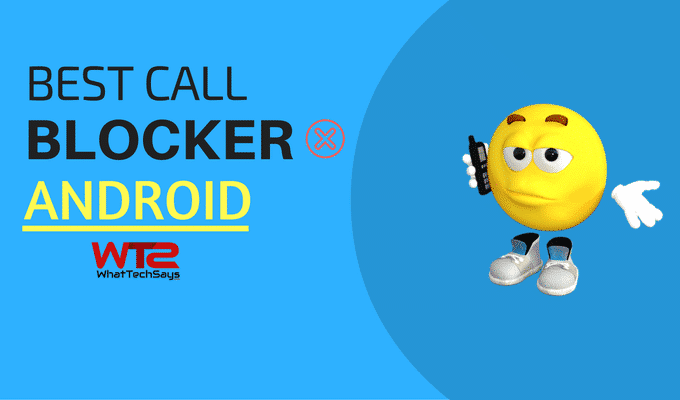 Best Call Blocker Apps for Android 2018