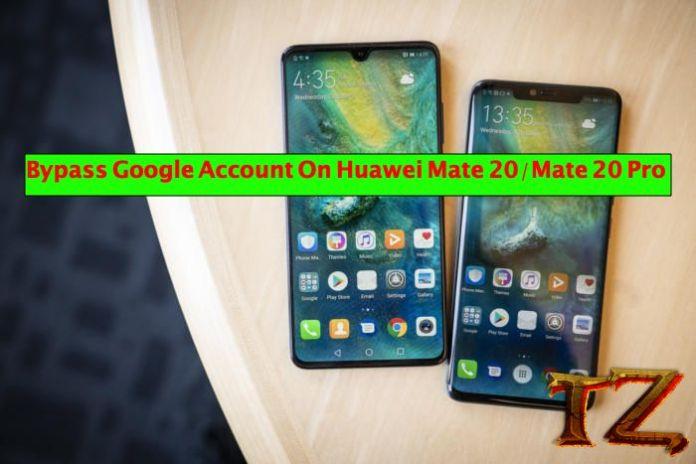 bypass Google account Mate 20 Mate 20 Pro