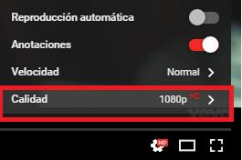 Opción Calidad de los vídeos de YouTube