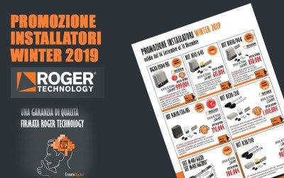 PROMOZIONE INSTALLATORI WINTER 2019 – ROGER TECHNOLOGY