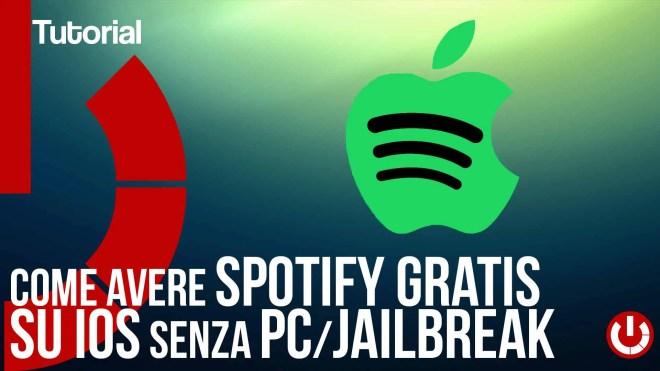 Come avere Spotify gratis su iOS senza PC JailBreak gratis senza programmi