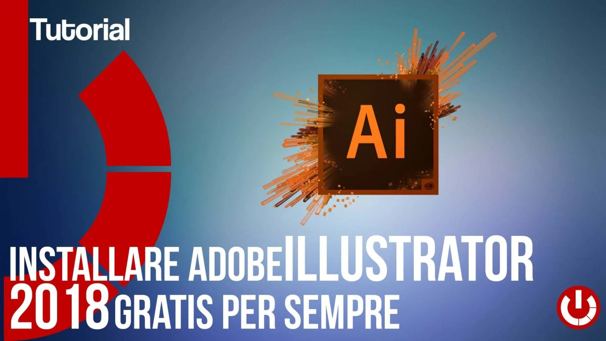 Come installare Adobe Illustrator 2018 gratis per sempre