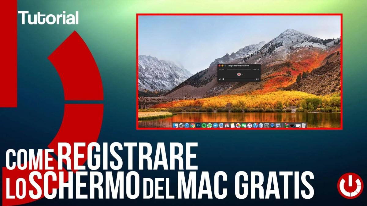 Come registrare lo schermo del Mac gratis