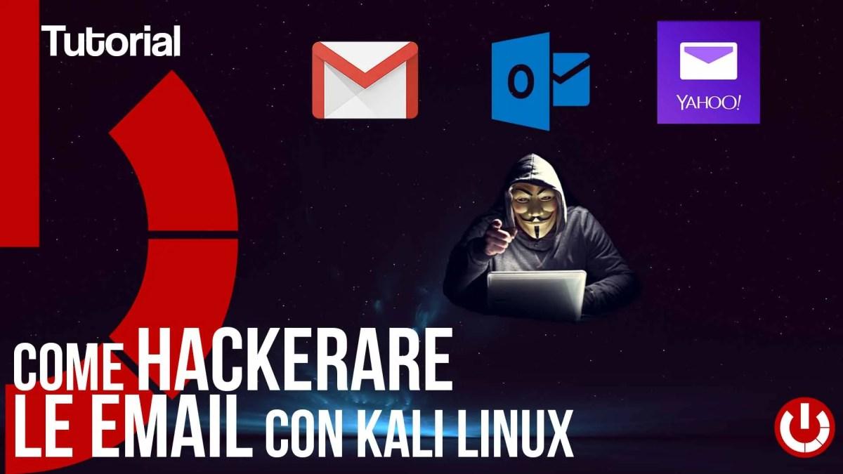Come hackerare le email con Kali Linux