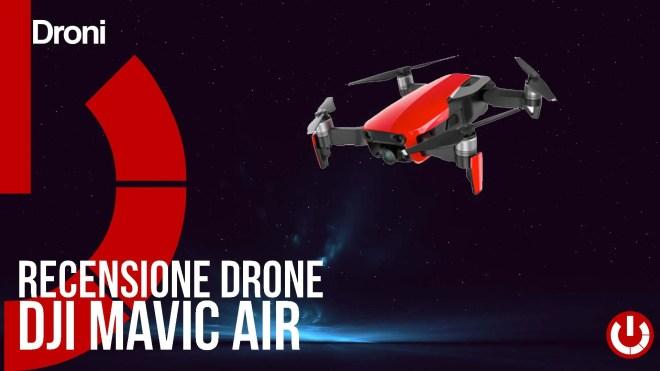 Recensione Drone DJI Mavic AIR