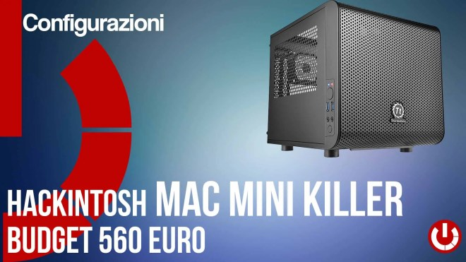 configurazione hackintosh mac mini killer budget 560 euro