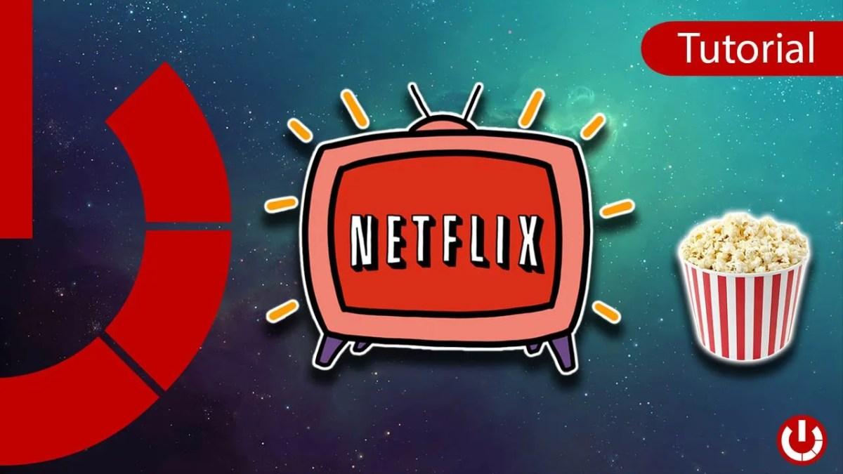 Come guardare Netflix gratis ovunque