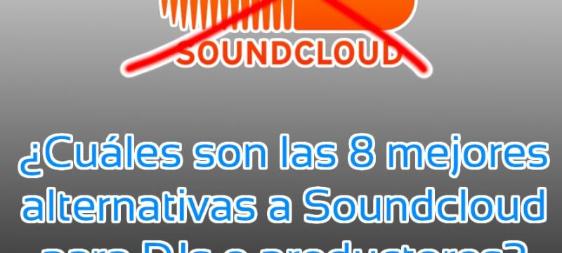 Las 8 mejores alternativas a Soundcloud para DJs o productores