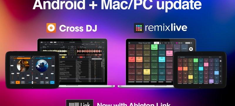 Main-pic_Cross platform Ableton Link integration in Cross DJ & Remixlive