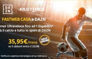 Fastweb Casa e DAZN