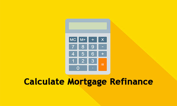 Calculate Mortgage Refinance – Reasons to Refinance a Mortgage | Lower Interest Rates