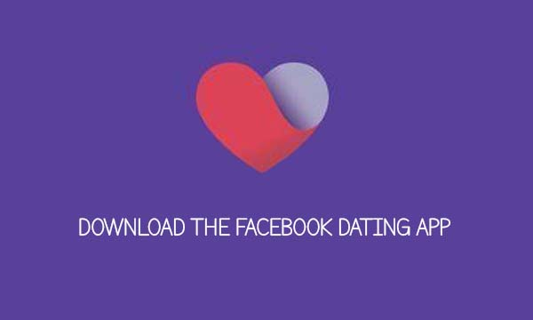 Download the Facebook Dating App