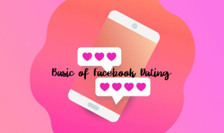 Basic of Facebook Dating