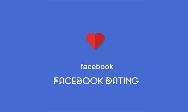 Facebook Dating – Facebook Dating App | Facebook Dating Profile | Facebook Dating Features