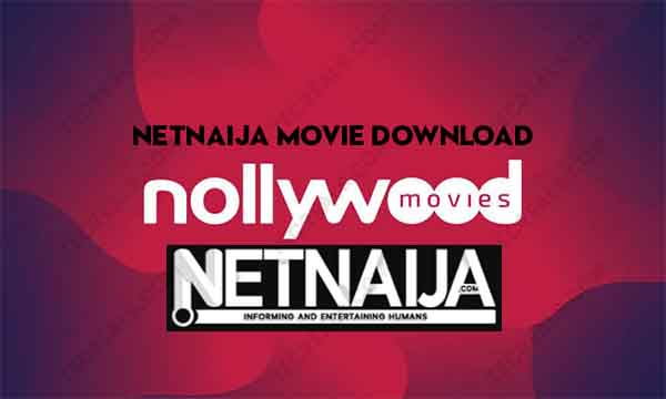 Netnaija Movie Download