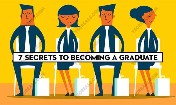 7 Secrets to Becoming a Graduate – 7 Secrets Of Success For The Graduate