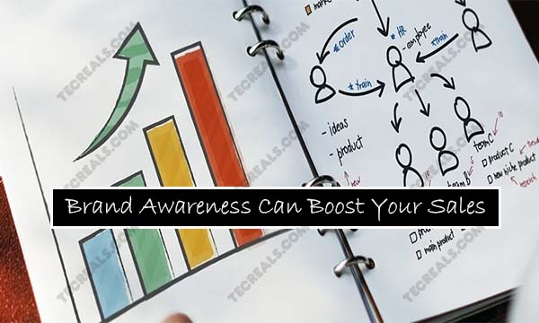 How Brand Awareness Can Boost Your Sales Almost Instantly