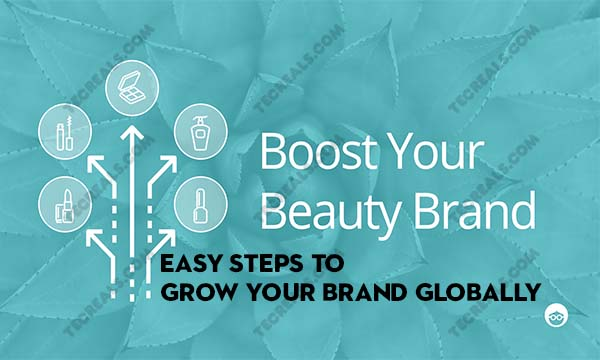 Six (6) Easy Steps to Grow Your Brand Globally in 2020