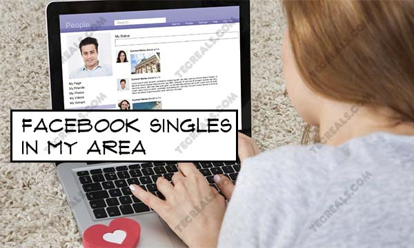 Facebook Singles in My Area –  Single Women Dating In My Area | Facebook Single Women