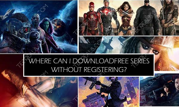 Where Can I Download Free Movies and Series Without Registering?