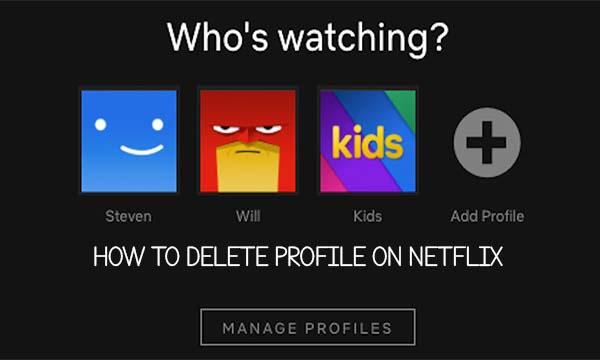 How to Delete Profile on Netflix