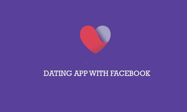 Dating App with Facebook