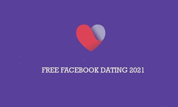 Free Facebook Dating 2021