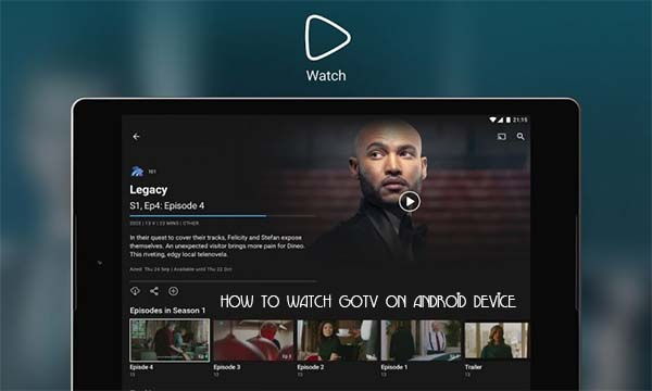 How To Watch GOTV On Android Device