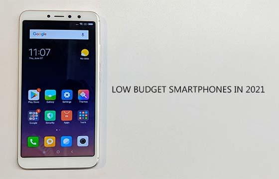 Low Budget Smartphones In 2021