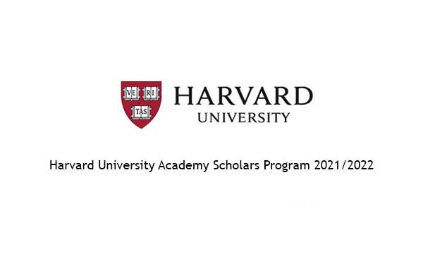 Harvard University Academy Scholars Program 2021/2022