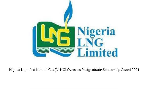 Nigeria Liquefied Natural Gas (NLNG) Overseas Postgraduate Scholarship Award 2021
